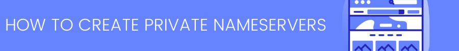 Create private nameservers